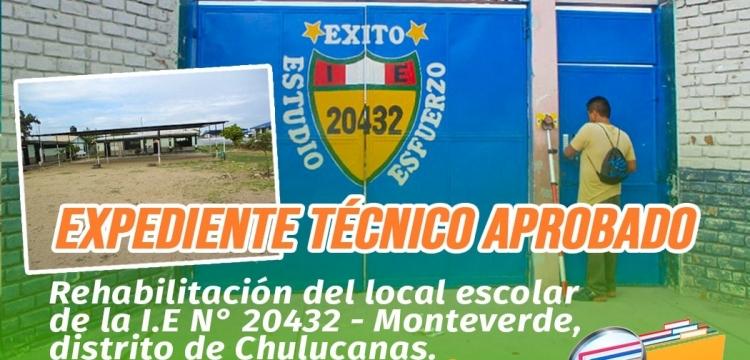 A espera de decreto se encuentra el proyecto de rehabilitación de la I.E. N° 20432 Monteverde - Chulucanas